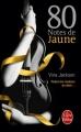 Couverture Eighty days, tome 1 : 80 notes de jaune Editions Le Livre de Poche 2014