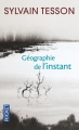 Couverture Géographie de l'instant Editions Pocket 2014