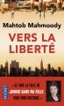 Couverture Vers la liberté Editions Pocket 2014