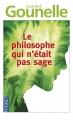 Couverture Le philosophe qui n'était pas sage Editions Pocket 2014