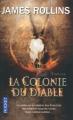 Couverture Sigma force, tome 07 : La Colonie du diable Editions Pocket 2014