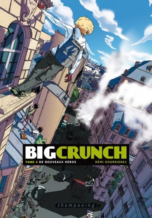 Couverture Big Crunch, tome 2 : De nouveaux héros