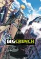 Couverture Big Crunch, tome 2 : De nouveaux héros Editions Delcourt (Shampooing) 2013