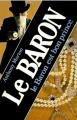 Couverture Le baron est bon prince Editions Librairie des  Champs-Elysées  (Le club des masques) 1985