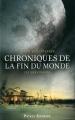 Couverture Chroniques de la fin du monde, tome 3 : Les Survivants Editions 12-21 2011