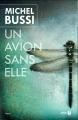 Couverture Un avion sans elle Editions Presses de la Cité 2013