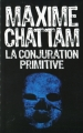 Couverture La Conjuration primitive Editions France Loisirs 2014