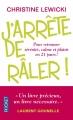 Couverture J'arrête de râler ! Editions Pocket 2014