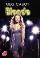 Couverture Blonde, tome 1 Editions Le Livre de Poche (Jeunesse) 2013