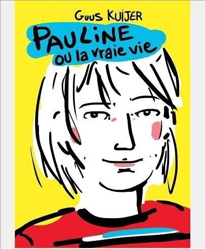 Couverture Pauline ou la vraie vie
