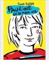 Couverture Pauline ou la vraie vie Editions L'École des Loisirs 2013