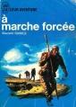 Couverture À marche forcée Editions J'ai lu (Leur aventure) 1962