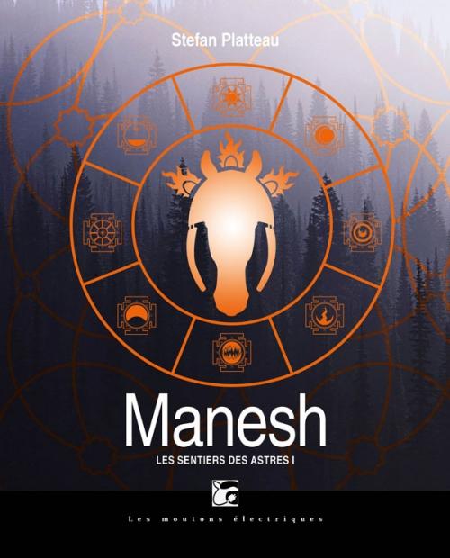 Couverture Les Sentiers des astres, tome 1 : Manesh