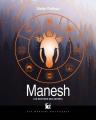Couverture Les Sentiers des astres, tome 1 : Manesh Editions Les Moutons Electriques (La bibliothèque voltaïque ) 2014