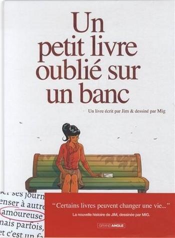 Couverture Un petit livre oublié sur un banc, tome 1