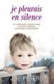 Couverture Je pleurais en silence Editions City 2013