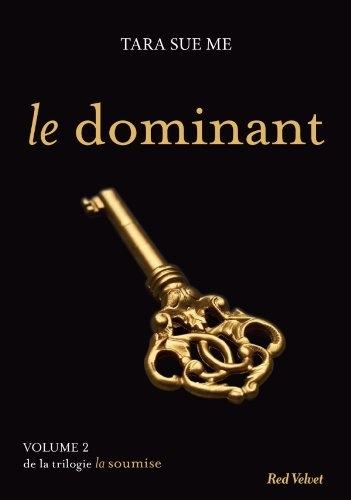 Couverture La Soumise, tome 2 : Le Dominant