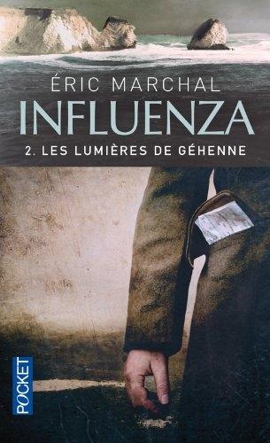Couverture Influenza, tome 2 : Les lumières de Géhenne