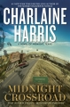 Couverture Midnight, Texas, tome 1 : Simples mortels, passez votre chemin ! Editions Ace Books 2014