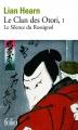 Couverture Le clan des Otori, tome 1 : Le silence du rossignol Editions Folio  2014