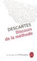Couverture Discours de la méthode / Le discours de la méthode Editions Le Livre de Poche (Les Classiques de la Philosophie) 2009