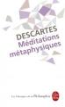 Couverture Méditations métaphysiques Editions Le Livre de Poche (Les Classiques de la Philosophie) 2009