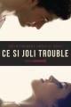 Couverture Ce si joli trouble Editions de La martinière 2014