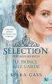 Couverture La Sélection, Histoires secrètes : Le prince et le garde Editions Robert Laffont (R) 2014