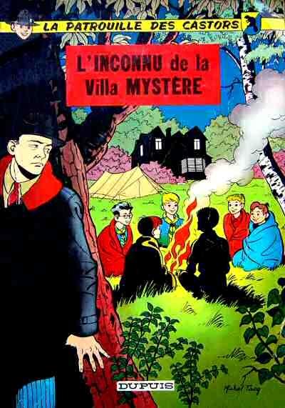 Couverture La patrouille des castors, tome 03 : L'inconnu de la villa mystère