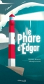 Couverture Le Phare d'Edgar Editions Marmaille & compagnie 2014