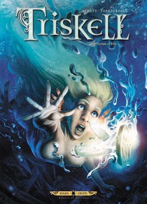 Couverture Triskell, tome 4 : Guerre et fées