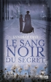 Couverture Le sang noir du secret Editions Fleuve 2014