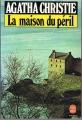 Couverture La Maison du péril Editions Le Livre de Poche (Policier) 1983
