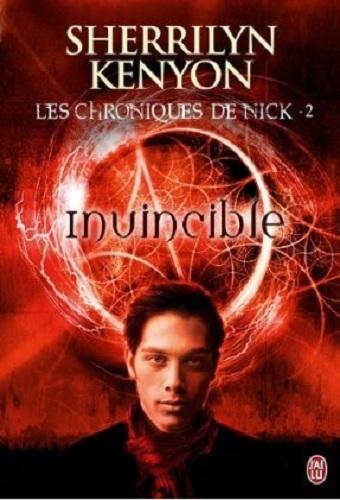 Couverture Les Chroniques de Nick, tome 2 : Invincible