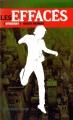 Couverture Les Effacés, tome 1 : Toxicité maximale Editions France Loisirs 2013