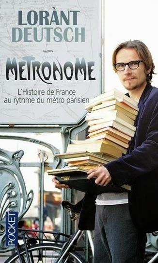 Couverture Métronome, tome 1 : L'histoire de France au rythme du métro parisien