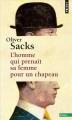 Couverture L'homme qui prenait sa femme pour un chapeau Editions Points (Essais) 2014