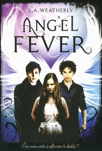Couverture Angel, tome 3 : Angel fever