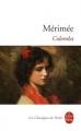Couverture Colomba Editions Le Livre de Poche (Les Classiques de Poche) 1995