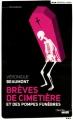 Couverture Brèves de cimetière et des pompes funèbres Editions France Loisirs 2014