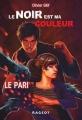 Couverture Le noir est ma couleur, tome 1 : Le pari Editions Rageot 2014