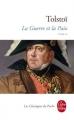 Couverture La Guerre et la Paix / Guerre et paix (2 tomes), tome 2 Editions Le Livre de Poche (Les Classiques de Poche) 2010