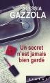 Couverture Un secret n'est jamais bien gardé Editions France Loisirs (Piment) 2014