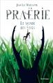 Couverture Praërie, tome 1 : Le monde des sinks Editions Scrineo 2014