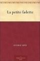 Couverture La petite Fadette Editions Une oeuvre du domaine public 2014