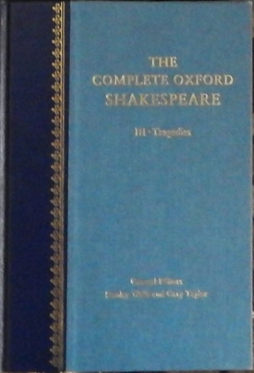 Couverture The Complete Oxford Shakespeare, book 3 : Tragedies