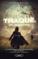 Couverture Traqué, tome 2 : Libérez le prédateur qui est en vous Editions Michel Lafon 2014