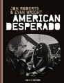 Couverture American desperado Editions 13e note 2013