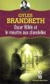 Couverture Oscar Wilde et le meurtre aux chandelles Editions 10/18 (Grands détectives) 2009