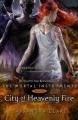 Couverture La Cité des Ténèbres / The Mortal Instruments, tome 6 : La cité du feu sacré Editions Walker Books 2014